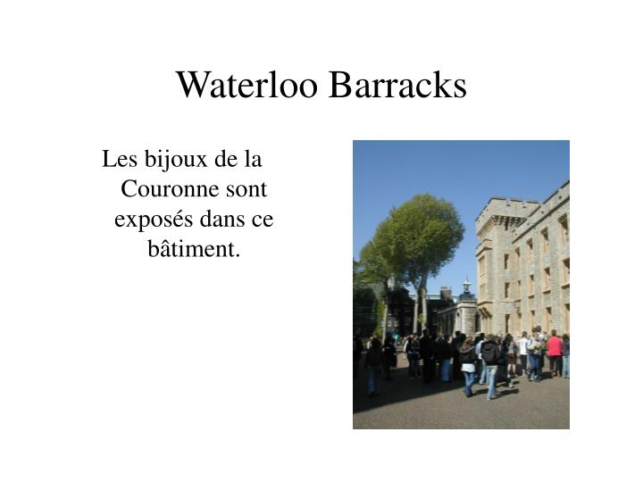 Waterloo Barracks