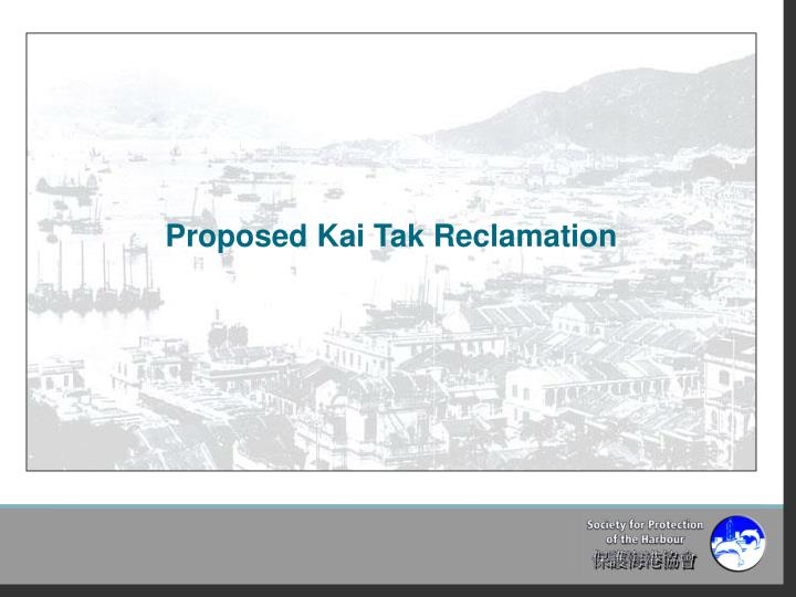 Proposed Kai Tak Reclamation