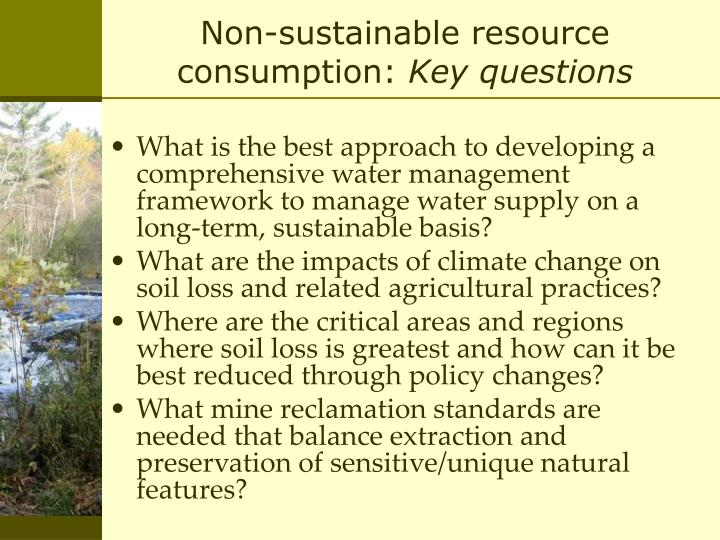 Non-sustainable resource consumption: