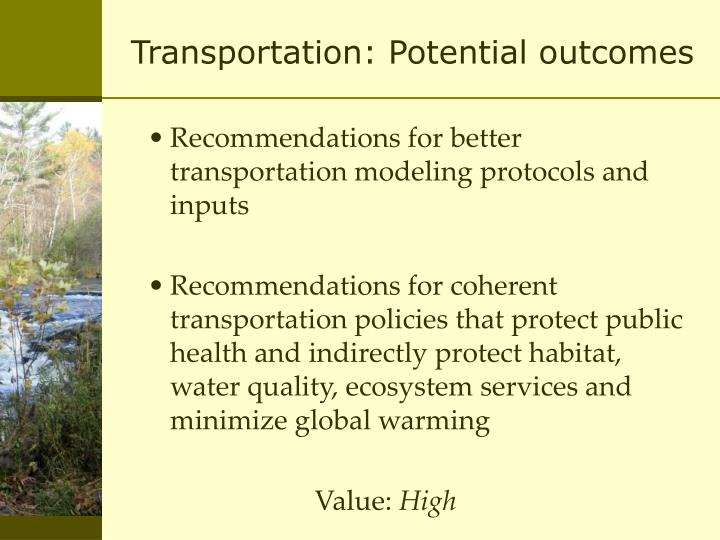 Transportation: Potential outcomes