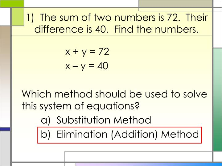 1 the sum of two numbers is 72 their difference is 40 find the numbers1