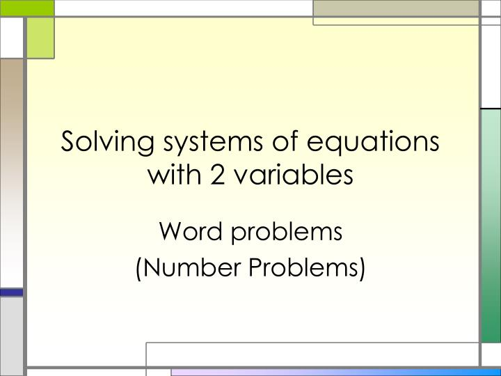 solving systems of equations with 2 variables