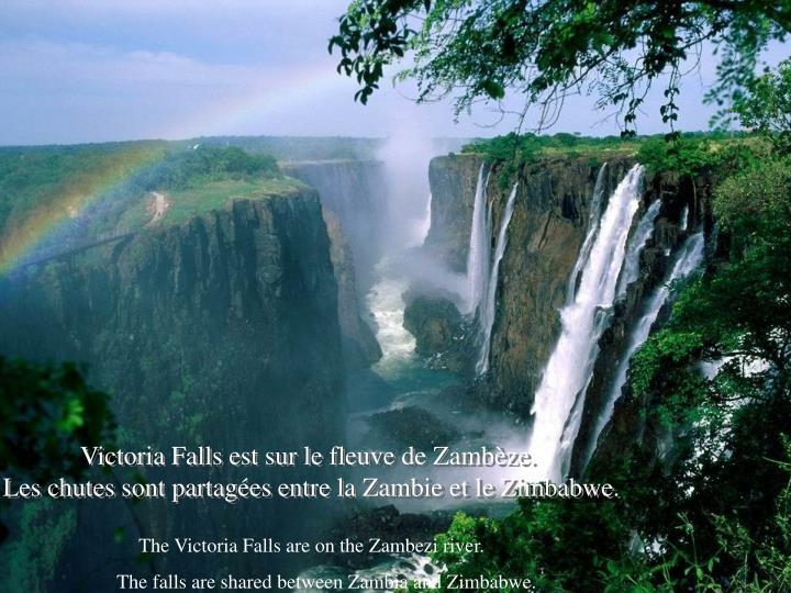 Victoria Falls est sur le fleuve de Zambèze.