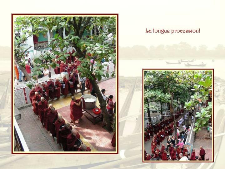 La longue procession!