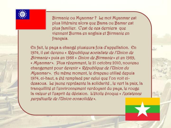 Birmanie ou Myanmar ?  Le