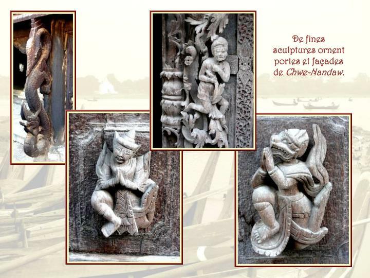 De fines sculptures ornent portes et façades de