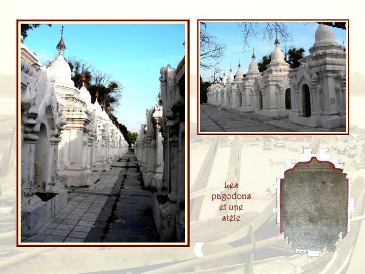 Les pagodons et une stèle
