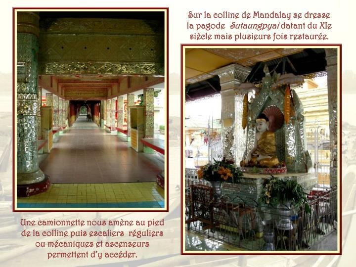 Sur la colline de Mandalay se dresse la pagode
