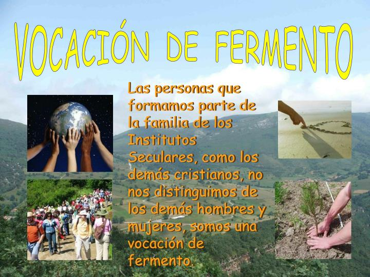 VOCACIÓN  DE  FERMENTO