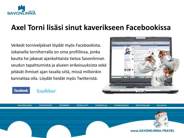 Axel Torni lisäsi sinut kaverikseen Facebookissa