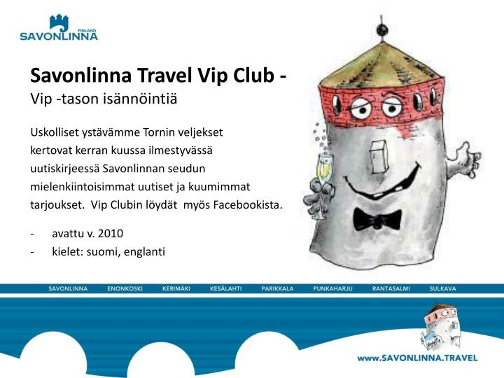 Savonlinna Travel Vip Club -