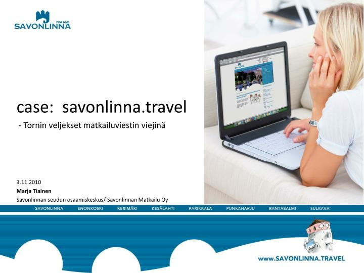 Case:  savonlinna.travel