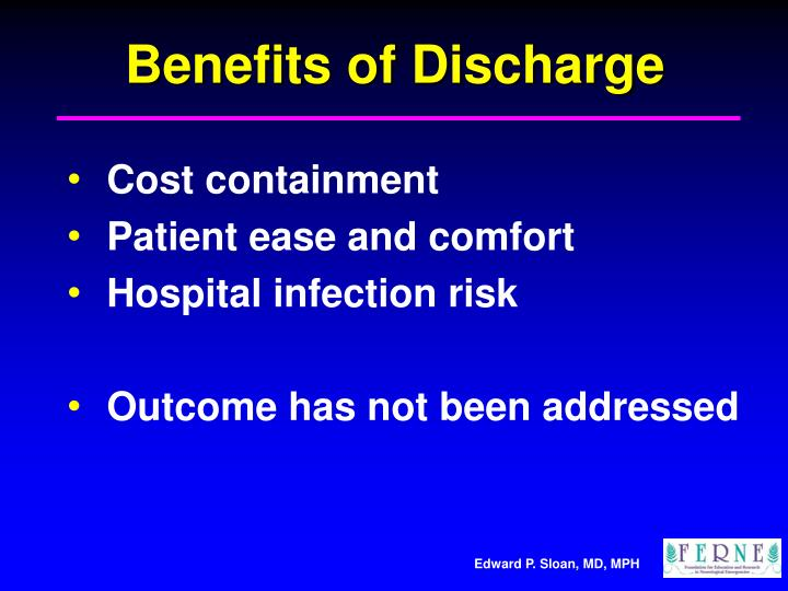 Benefits of Discharge