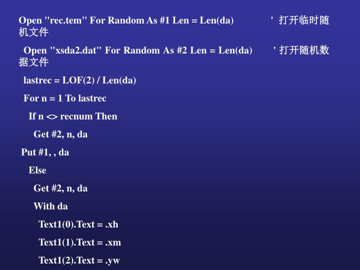 "Open ""rec.tem"" For Random As #1 Len = Len(da)       '"