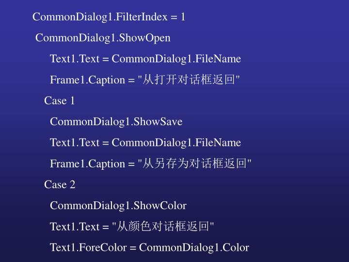 CommonDialog1.FilterIndex = 1
