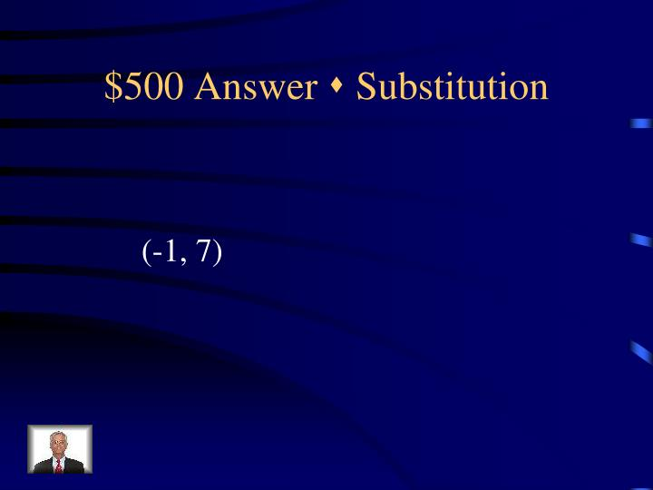 $500 Answer