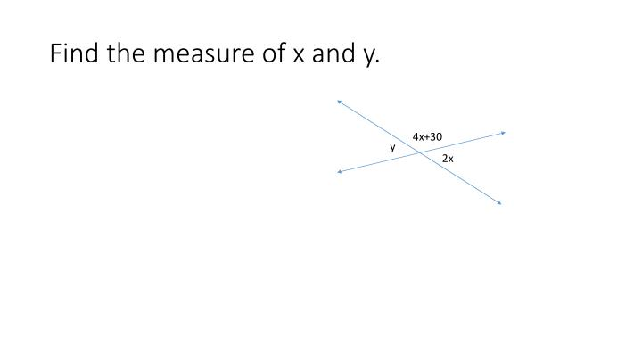 Find the measure of x and y.