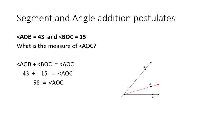 Segment and Angle addition postulates