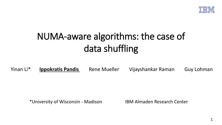 Numa aware algorithms the case of data shuffling
