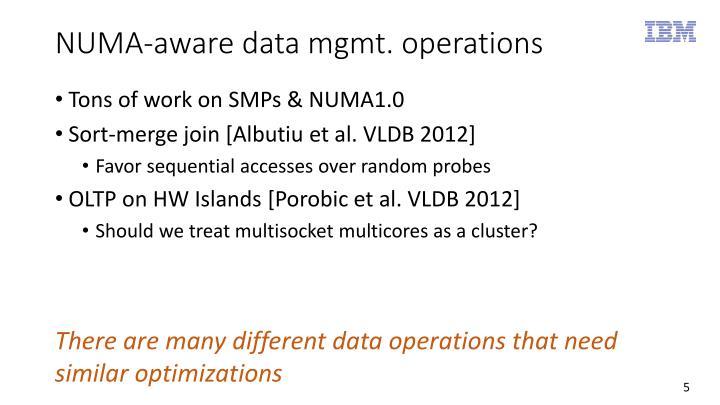 NUMA-aware data mgmt. operations