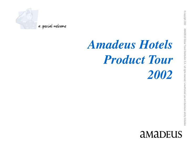 Amadeus hotels product tour 2002