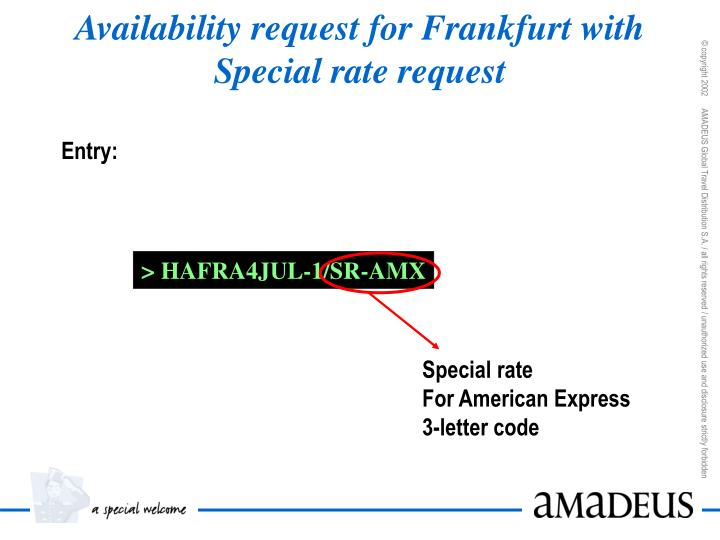 Availability request for Frankfurt with Special rate request