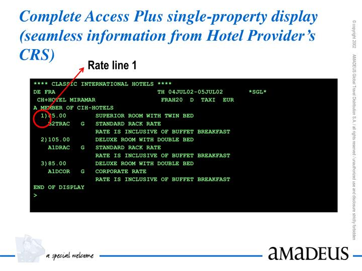 Complete Access Plus single-property display (seamless information from Hotel Provider's CRS)