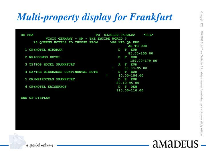 Multi-property display for Frankfurt