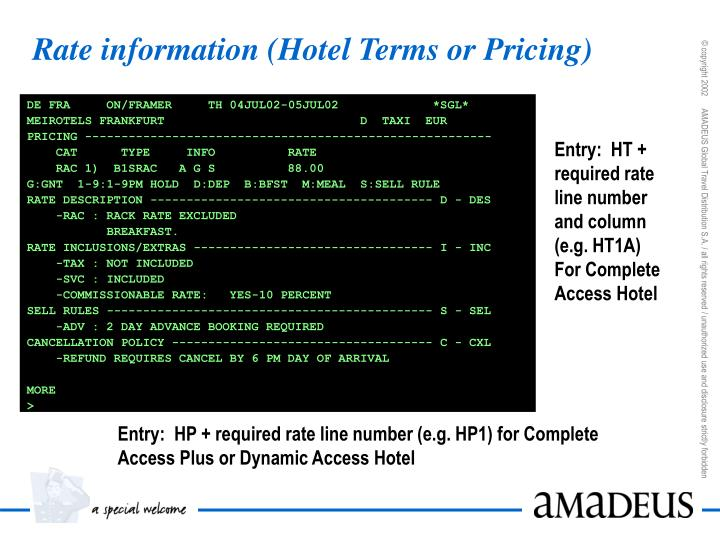 Rate information (Hotel Terms or Pricing)