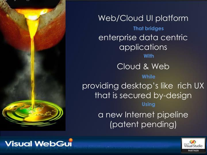 Web/Cloud UI platform