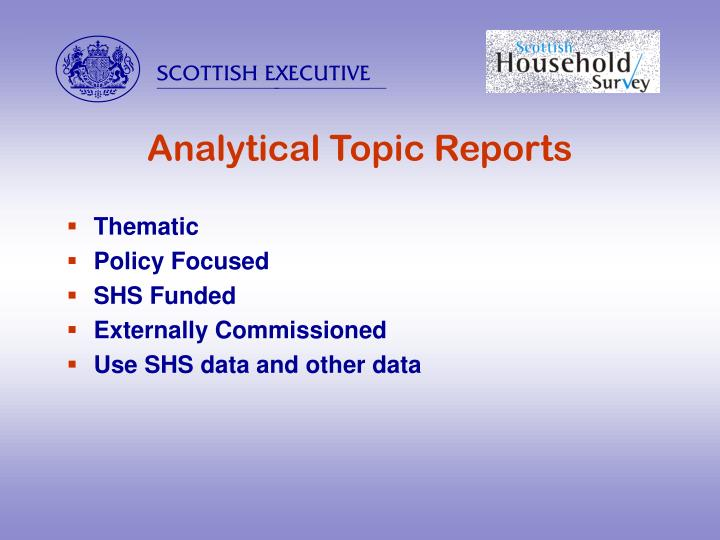 Analytical Topic Reports