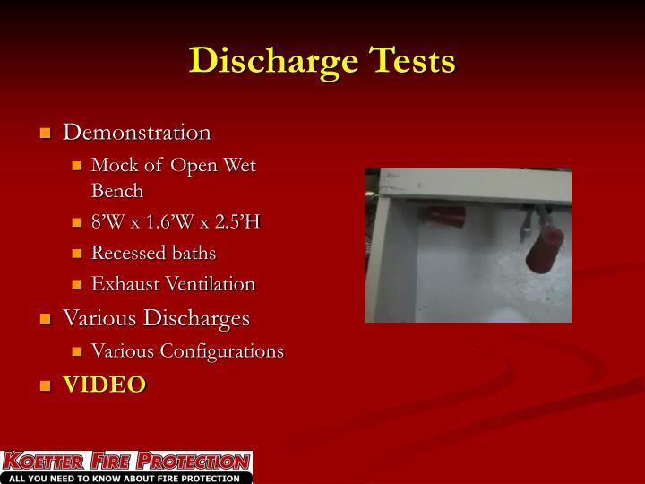 Discharge Tests