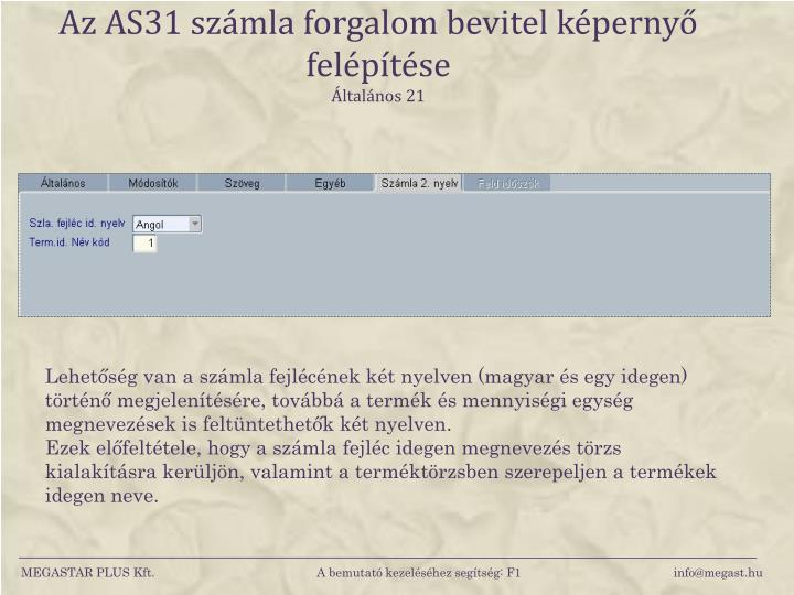 Az AS31 számla forgalom bevitel képernyő felépítése