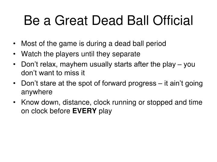 Be a Great Dead Ball Official
