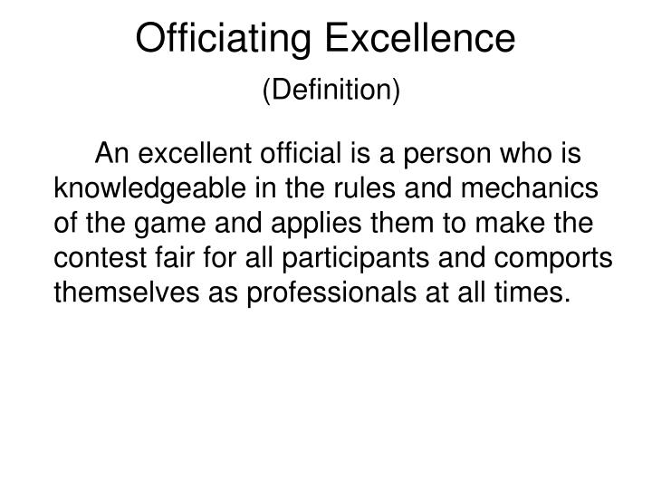 Officiating excellence definition