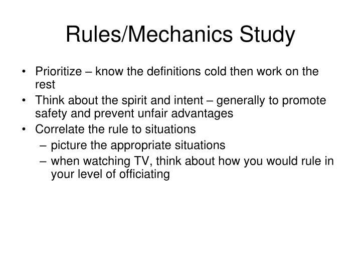 Rules/Mechanics Study