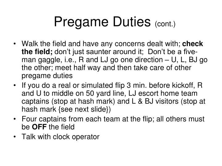 Pregame Duties