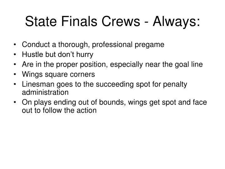 State Finals Crews - Always: