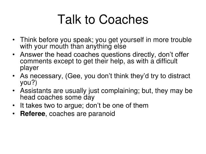 Talk to Coaches