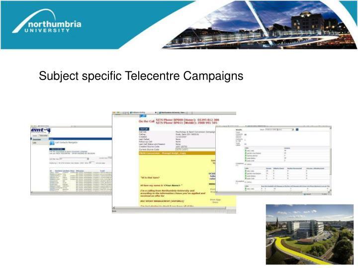 Subject specific Telecentre Campaigns