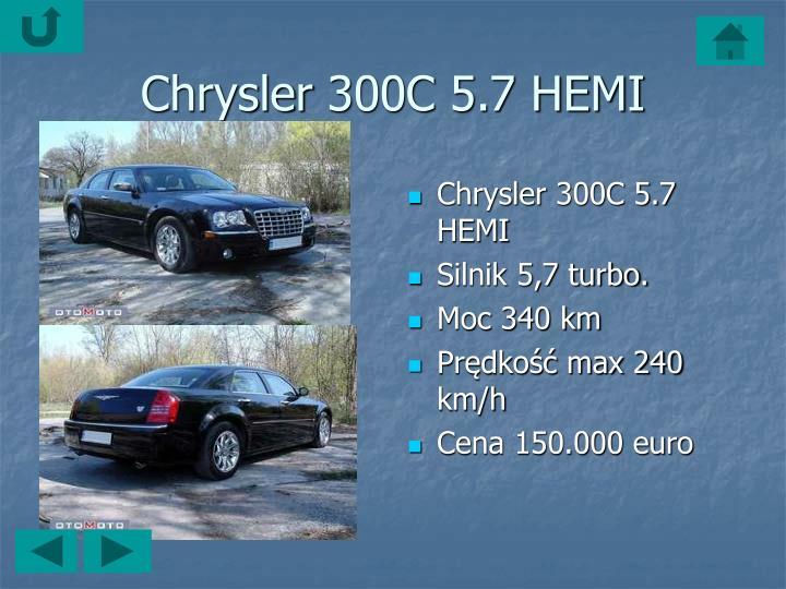 Chrysler300C 5.7 HEMI