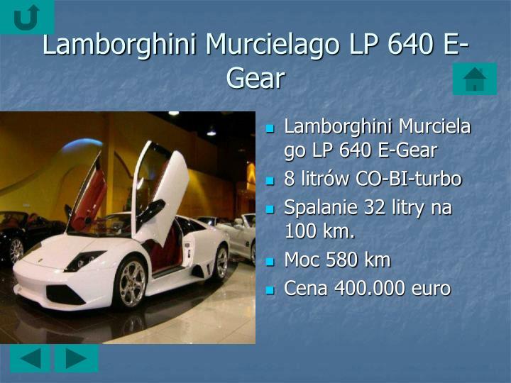 LamborghiniMurcielago LP 640 E-Gear
