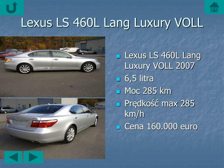 LexusLS 460L Lang Luxury VOLL 2007
