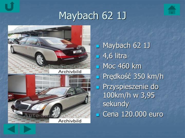 Maybach62 1J