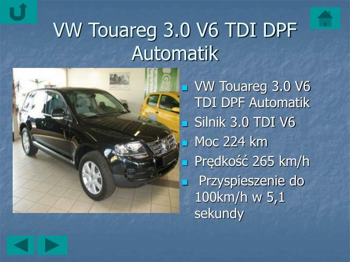 VWTouareg 3.0 V6 TDI DPF Automatik
