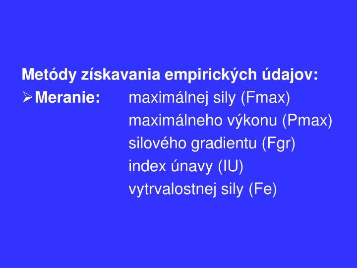 Metódy získavania empirických údajov: