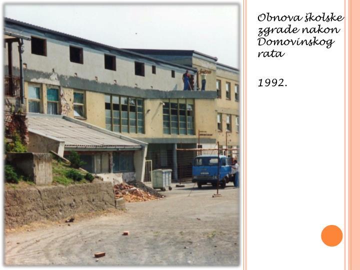 Obnova školske zgrade nakon Domovinskog rata