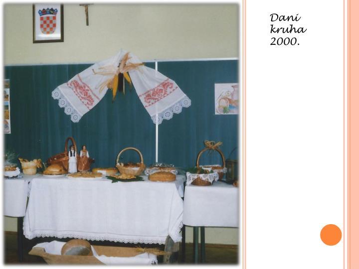 Dani kruha 2000.