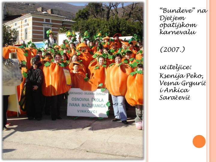 """""""Bundeve"""" na Dječjem opatijskom karnevalu"""