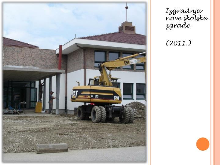 Izgradnja nove školske zgrade